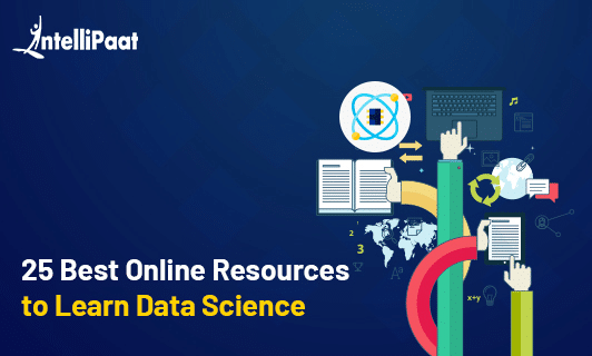 25 Best Online Resources to Learn Data Science