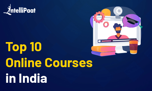 Top 10 Online Courses in India