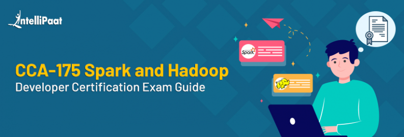 CCA-175 Spark and Hadoop Developer Certification Exam Guide