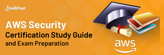 AWS Security Certification Study Guide