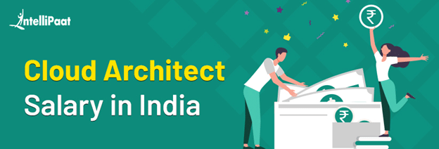 Cloud Architect Salary in India