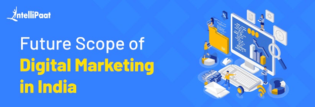 Future Scope of Digital Marketing in India in 2021 – Career, Jobs, and Salary