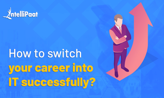 How to switch a career into IT successfully