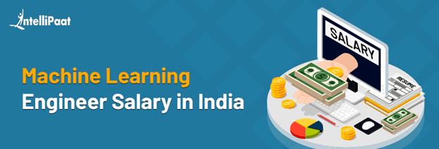 Machine Learning Engineer Salary in India