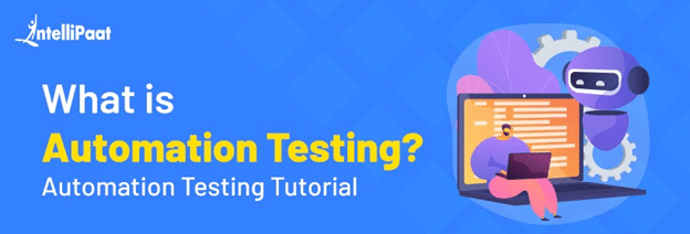 What is Automation Testing