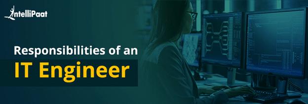 IT Engineer Responsibilities