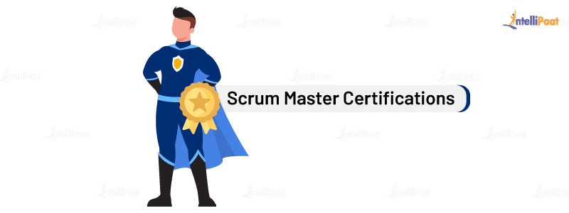 Scrum Master Certifications