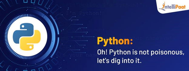 Oh! Python is not poisonous, let's dig into it