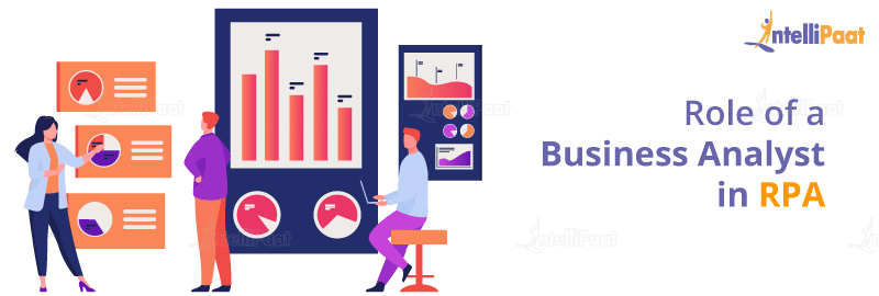 Role of a Business Analyst in RPA