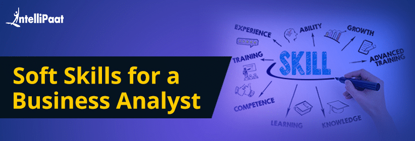 Soft Skills for a Business Analyst