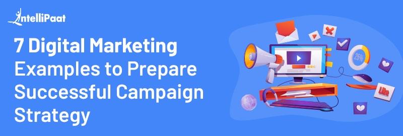 7 examples of digital marketing