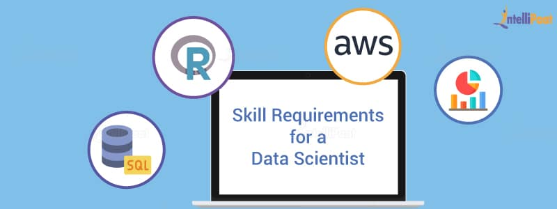 Skill Requirement for a Data Scientist
