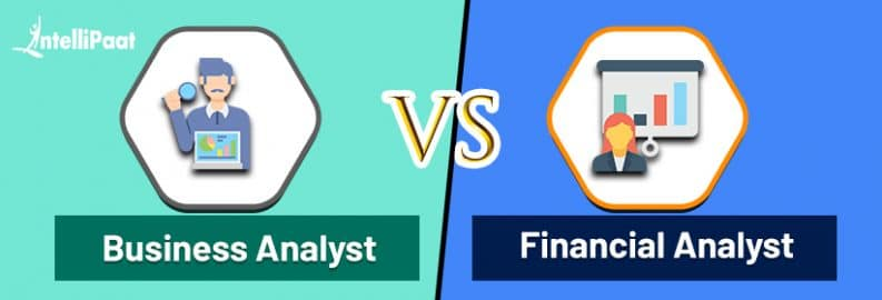 Business Analyst vs Financial Analyst