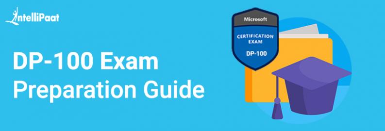 DP-100 Exam Preparation Guide