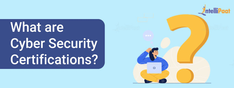 What are Cyber Security Certifications