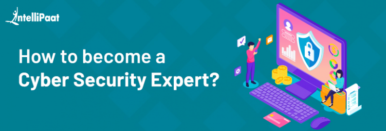 How to become a Cyber Security Expert?