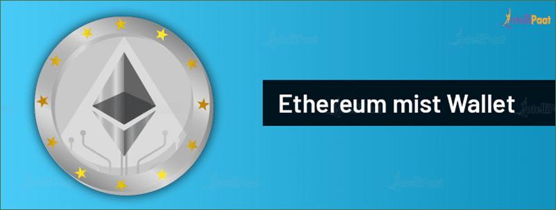 Ethereum Mist Wallet