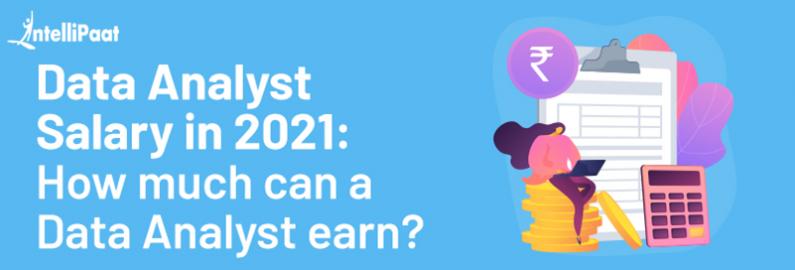 Data Analyst Salary in 2021
