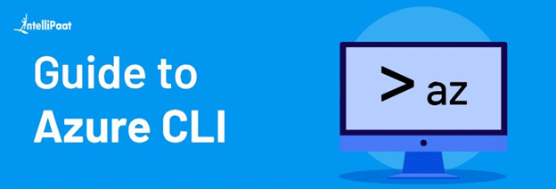 Guide to Azure CLI
