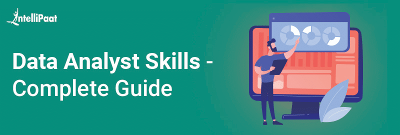 Data Analyst Skills - Complete Guide