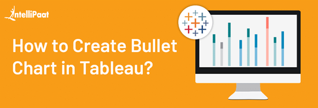 How to Create Bullet Chart in Tableau?