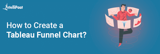How to Create a Tableau Funnel Chart
