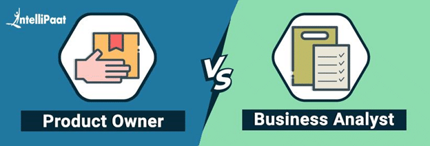 Product Owner Vs. Business Analyst