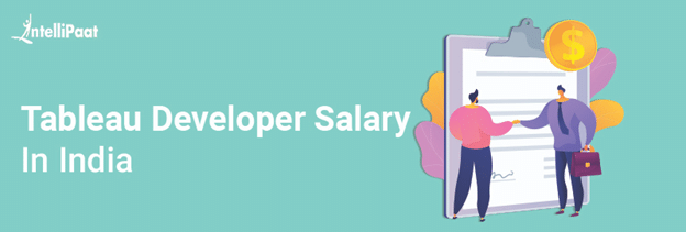 Tableau Developer Salary in India