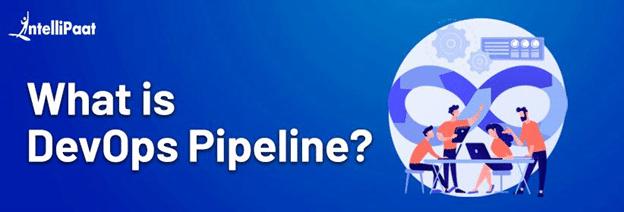 What is DevOps Pipeline?