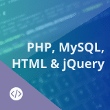 PHP, MySQL, HTML and jQuery Training – Website Development Master's Program