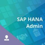 SAP HANA Administration Certification Training