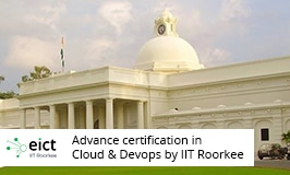 Advance Certification in Cloud and DevOps with IIT Roorkee