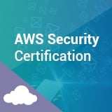 AWS Security Certification Training for Certified Security Specialty