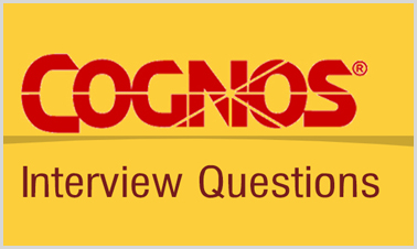 cognos developer interview questions