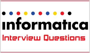 Informatica Interview Questions