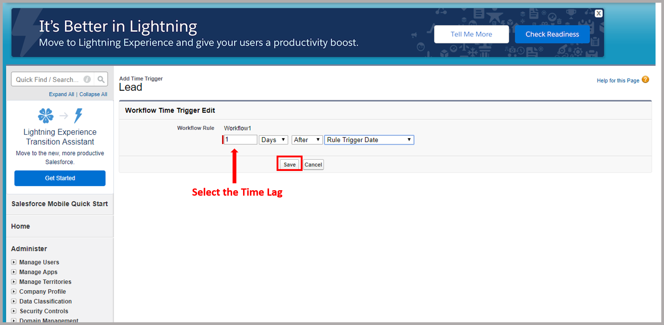 Select the number of days, months, or years you want the action to be done in and click on Save
