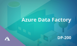 Azure Data Factory Training for DP-200