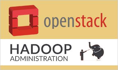 Openstack, Hadoop Administration Training